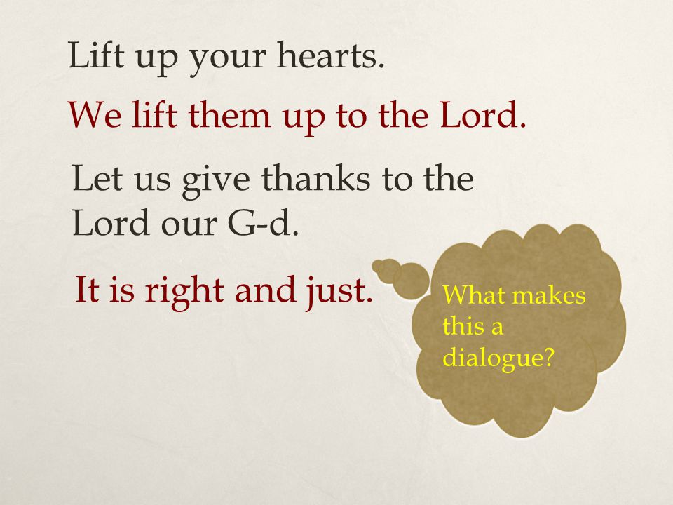 We lift them up to the Lord.