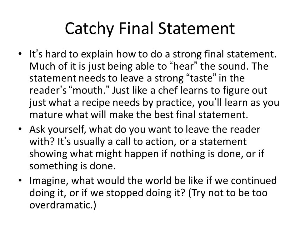 Catchy Final Statement