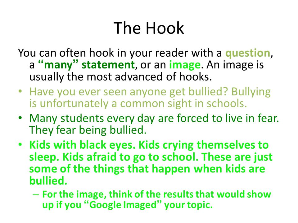 bullying essay hook The bullying essay of hope spread the word on how one bullying essay or even a cyber bullying essay can inspire you to no end got a cyber bullying essay.