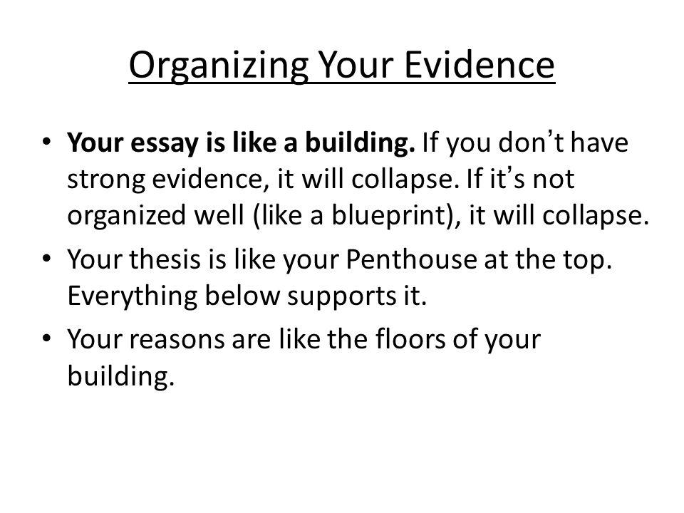 Organizing Your Evidence