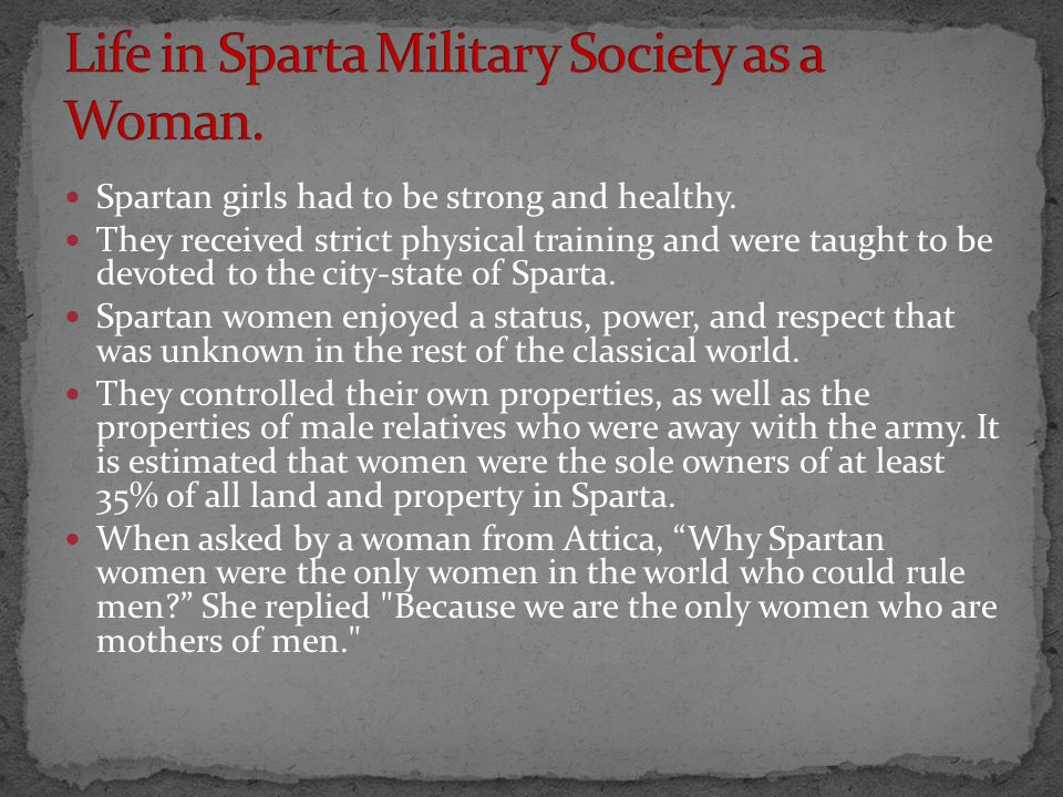 Life in Sparta Military Society as a Woman.