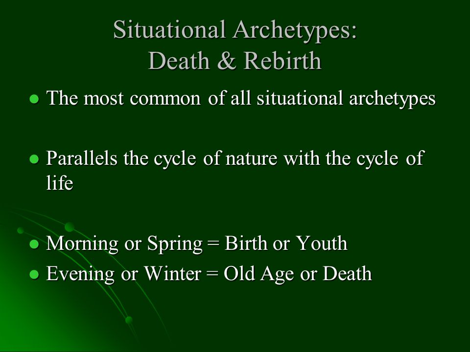 Situational Archetypes: Death & Rebirth