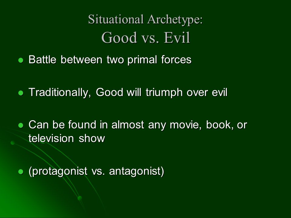 Situational Archetype: Good vs. Evil