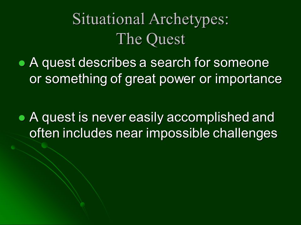 Situational Archetypes: The Quest