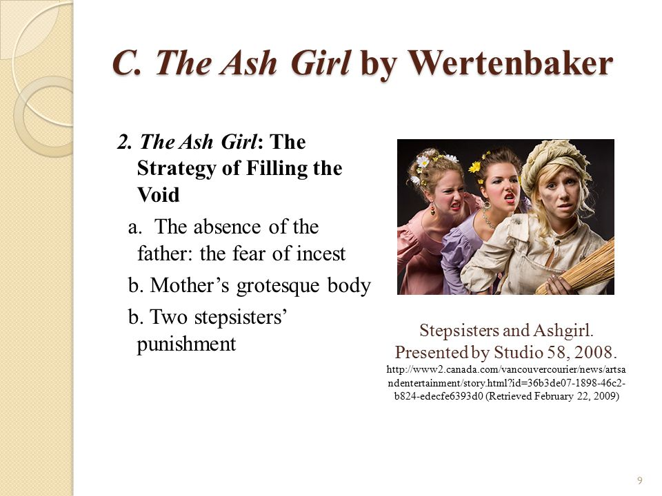 C. The Ash Girl by Wertenbaker
