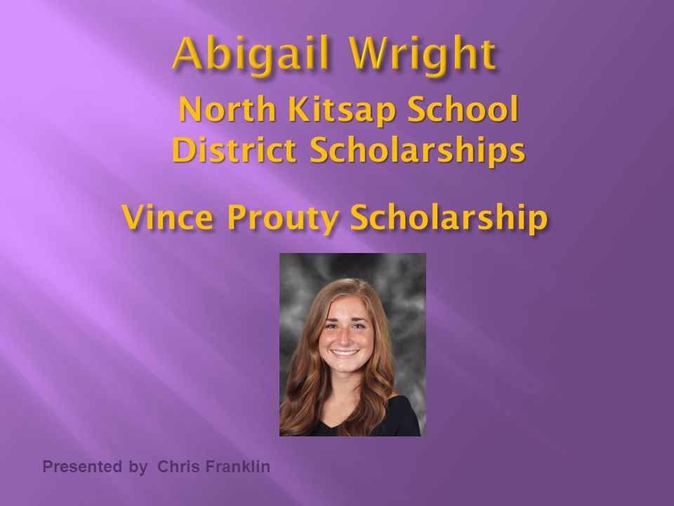 North Kitsap School District Scholarships Vince Prouty Scholarship