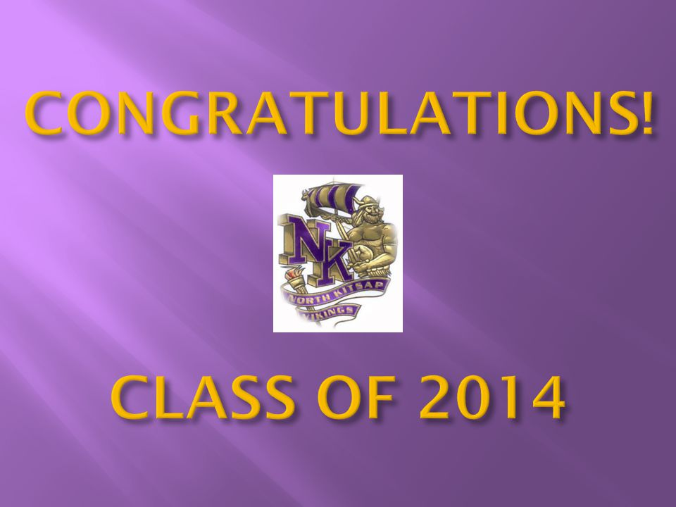 CONGRATULATIONS! CLASS OF 2014