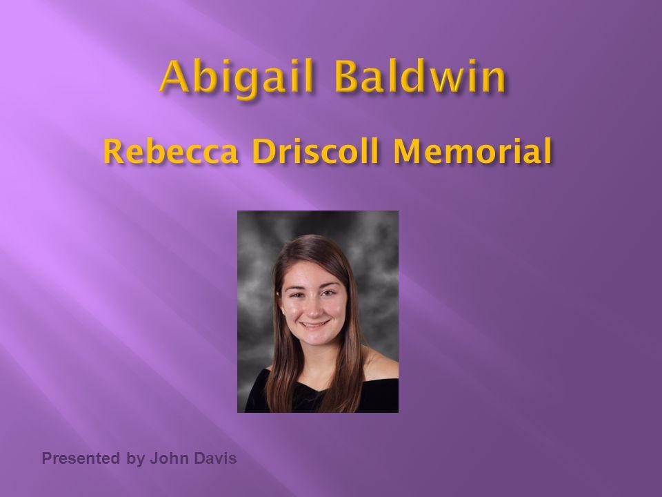 Rebecca Driscoll Memorial