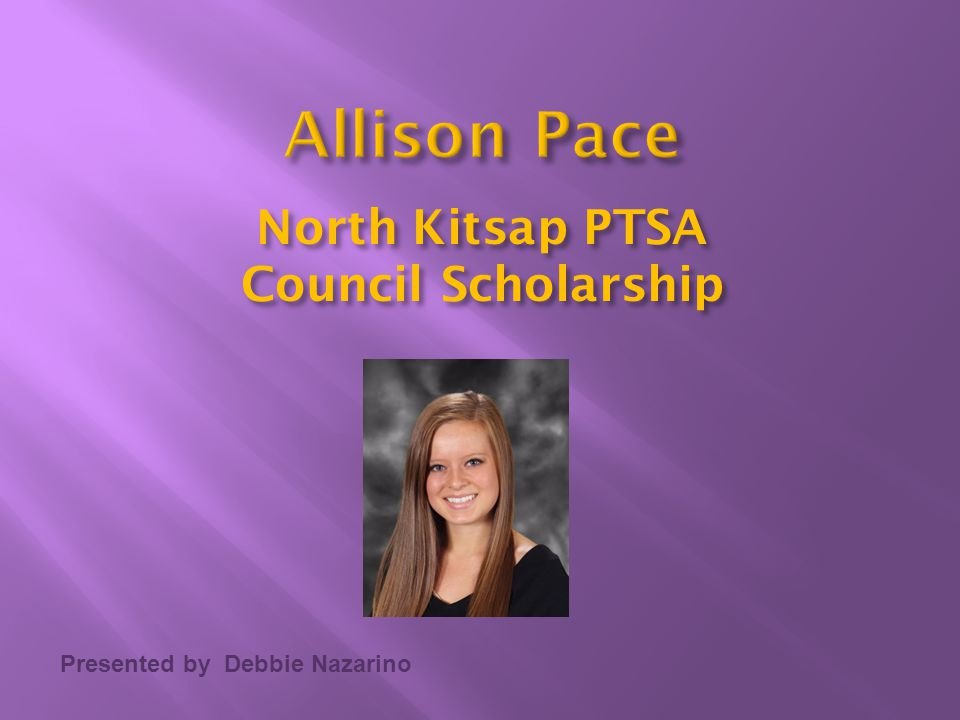 Allison Pace North Kitsap PTSA Council Scholarship