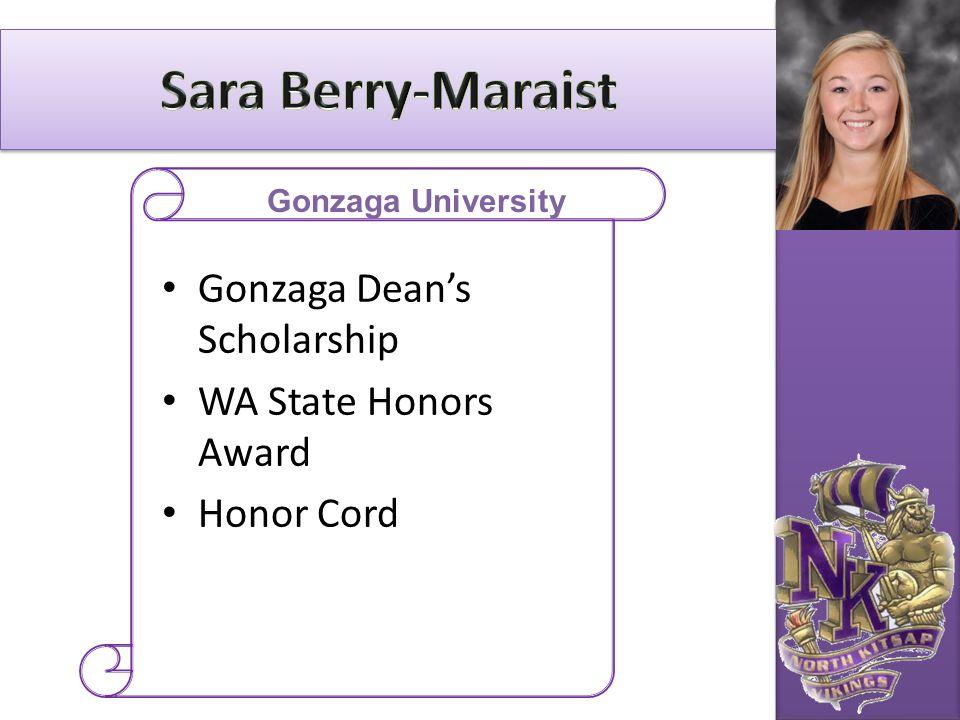 Sara Berry-Maraist Gonzaga Dean's Scholarship WA State Honors Award