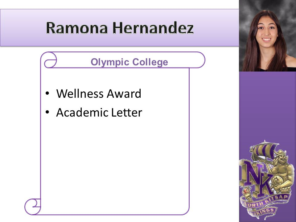Ramona Hernandez Olympic College Wellness Award Academic Letter