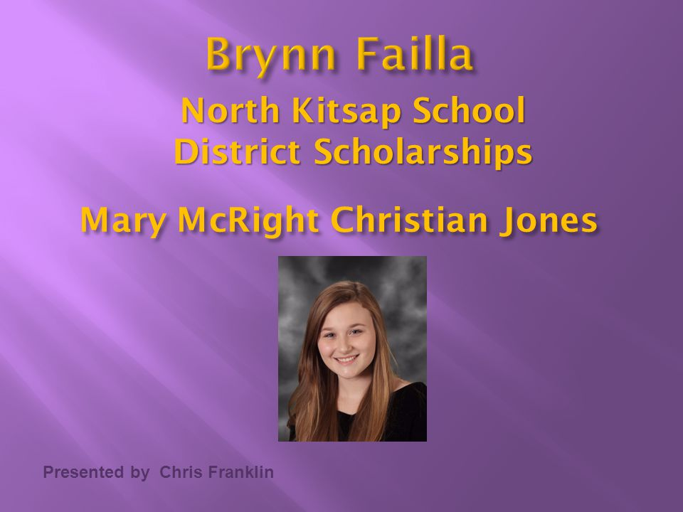 North Kitsap School District Scholarships Mary McRight Christian Jones