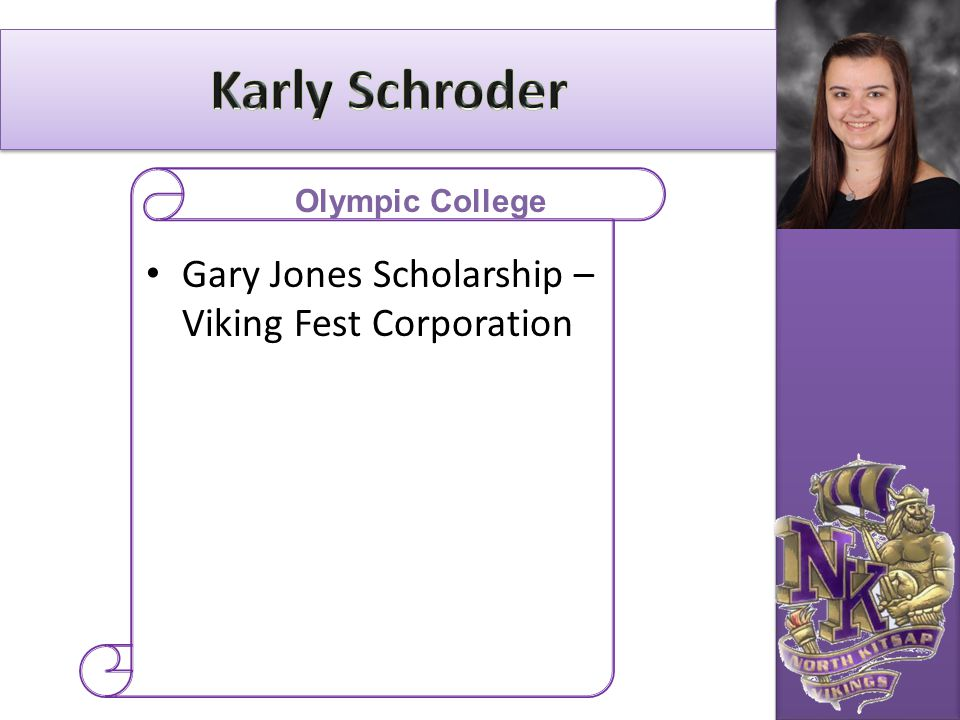 Karly Schroder Gary Jones Scholarship – Viking Fest Corporation