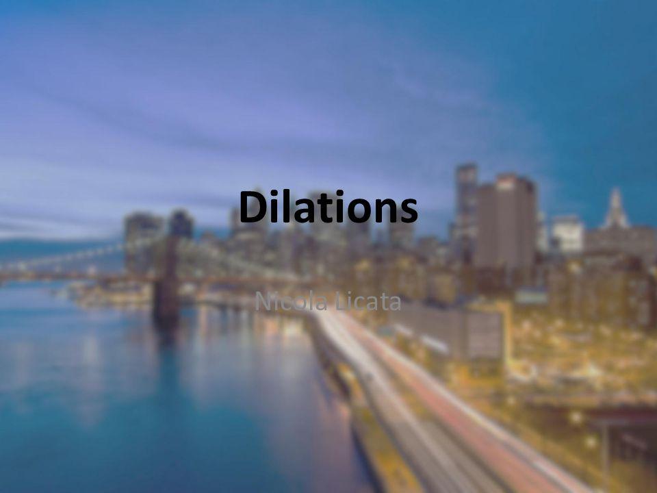 Dilations Nicola Licata