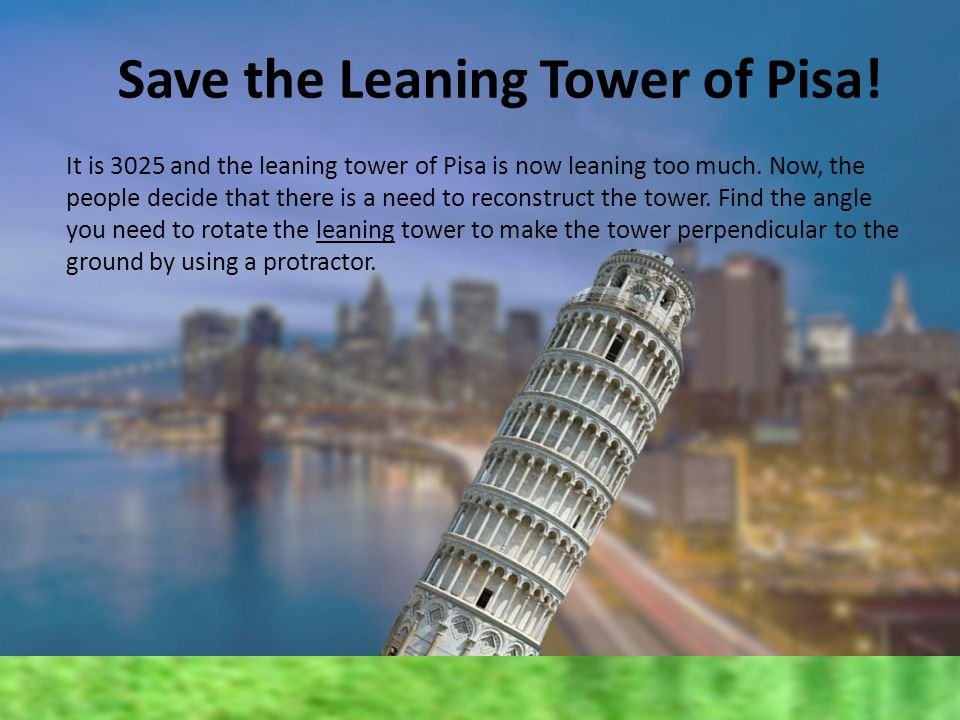 Save the Leaning Tower of Pisa!