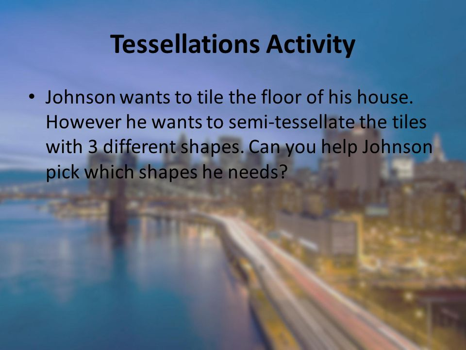 Tessellations Activity