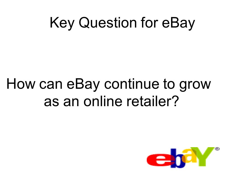 How can eBay continue to grow as an online retailer
