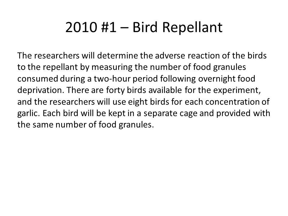 2010 #1 – Bird Repellant