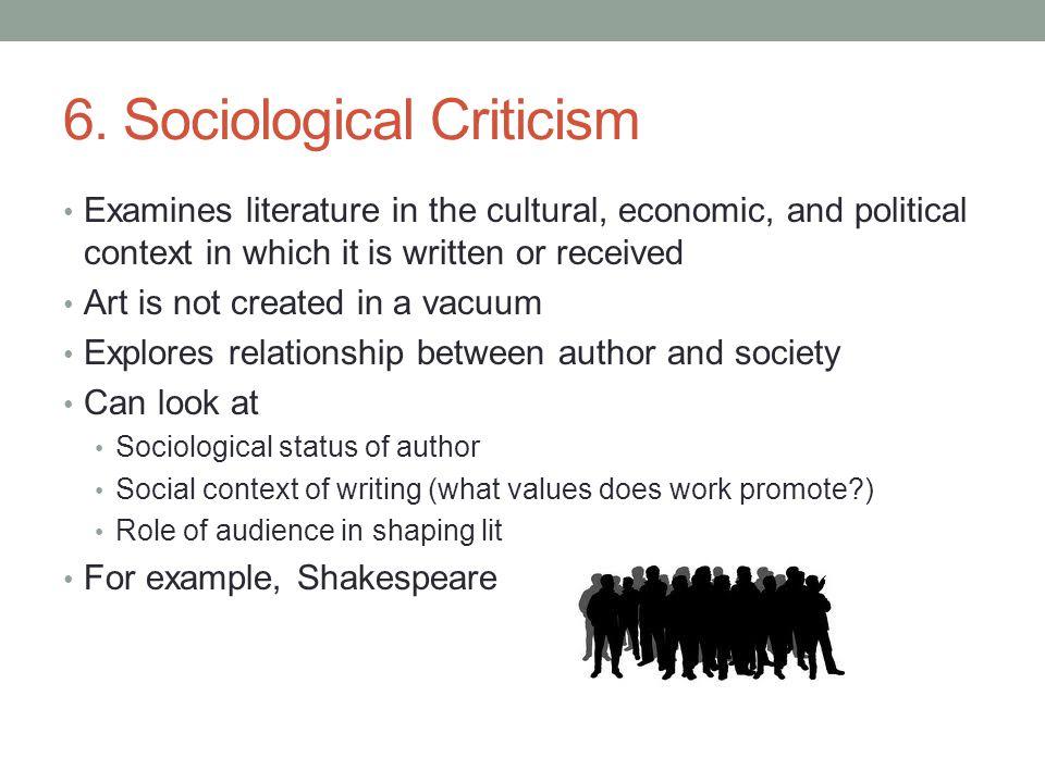 6. Sociological Criticism