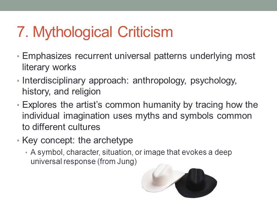 7. Mythological Criticism