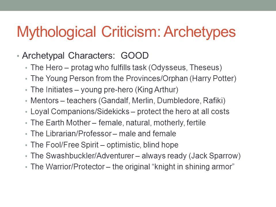 Mythological Criticism: Archetypes