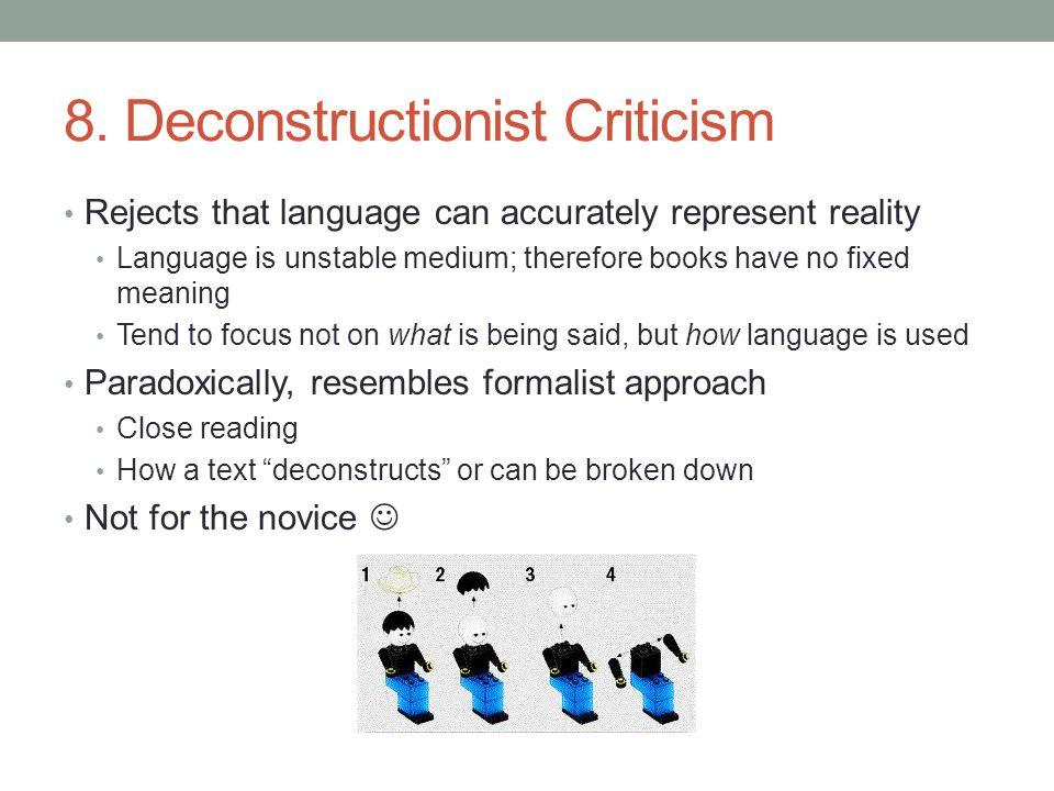 8. Deconstructionist Criticism