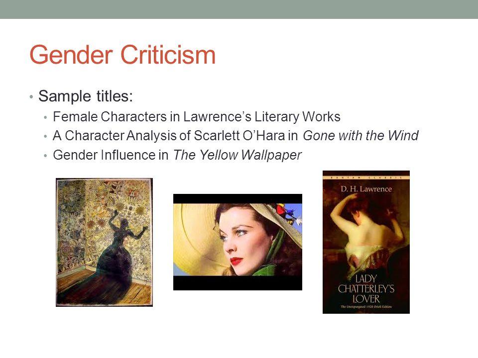 Gender Criticism Sample titles: