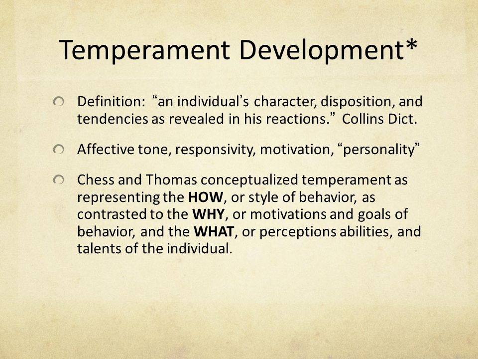 Temperament Development*