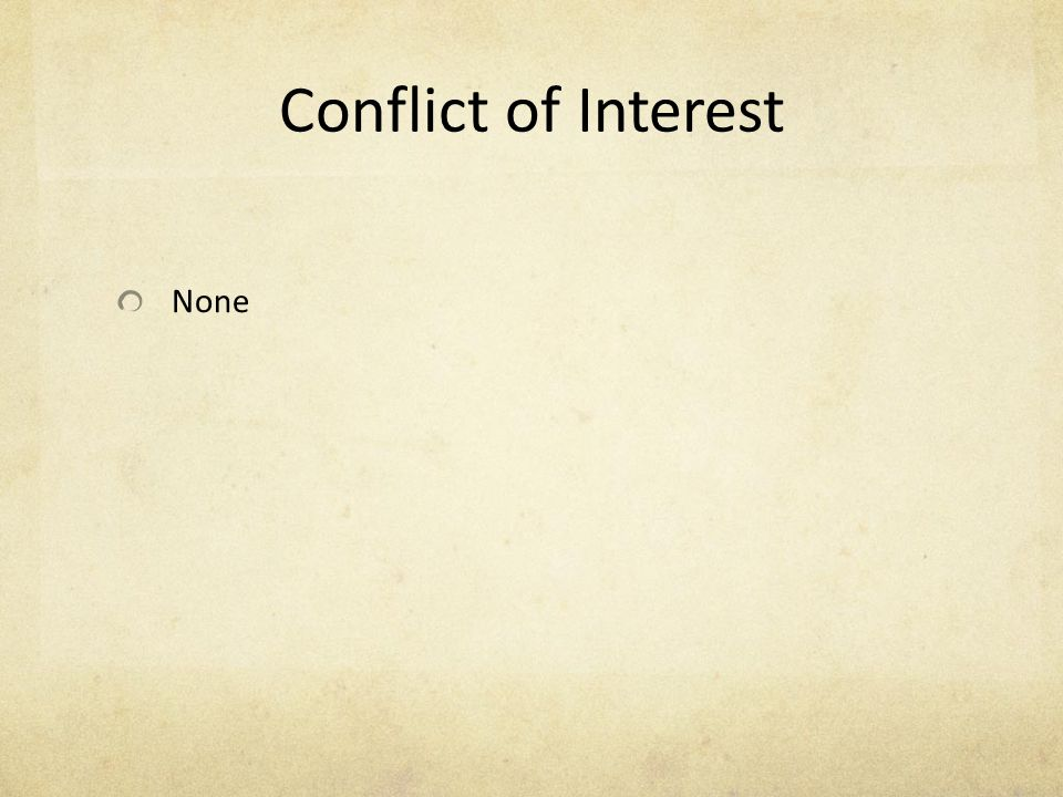 Conflict of Interest None