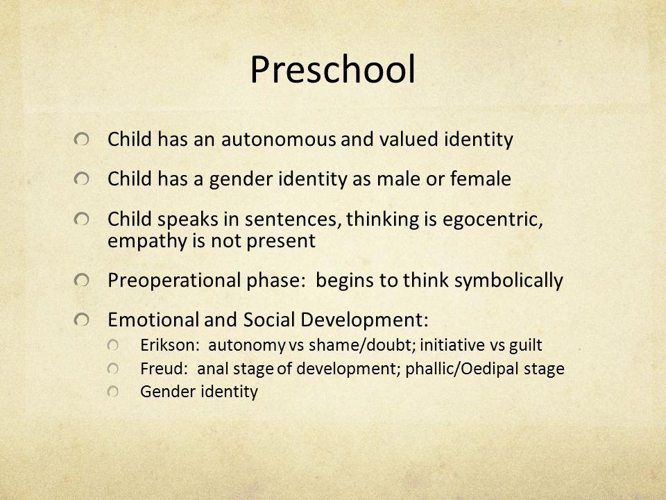Preschool Child has an autonomous and valued identity