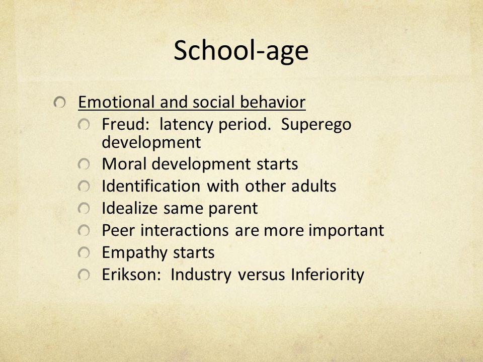 School-age Emotional and social behavior