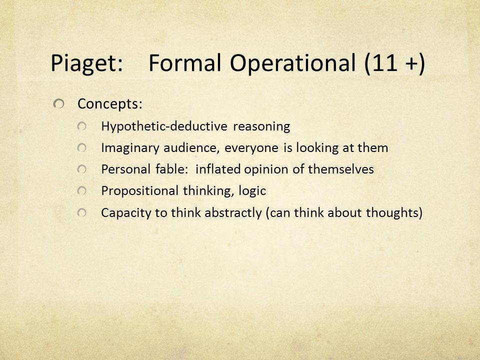 Piaget: Formal Operational (11 +)