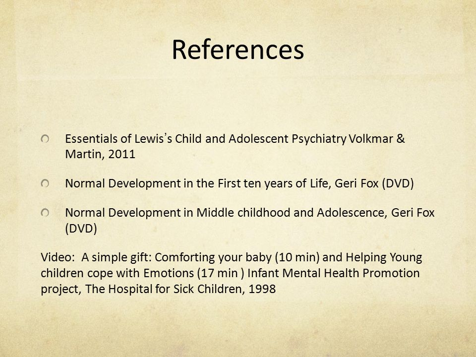 References Essentials of Lewis's Child and Adolescent Psychiatry Volkmar & Martin, 2011.