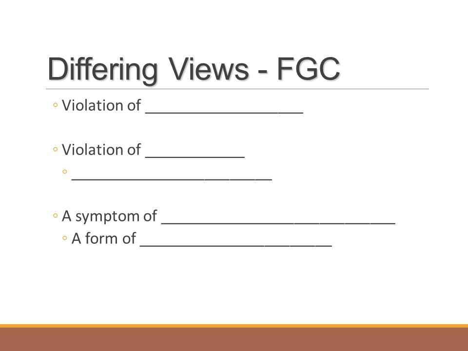 Differing Views - FGC Violation of ___________________