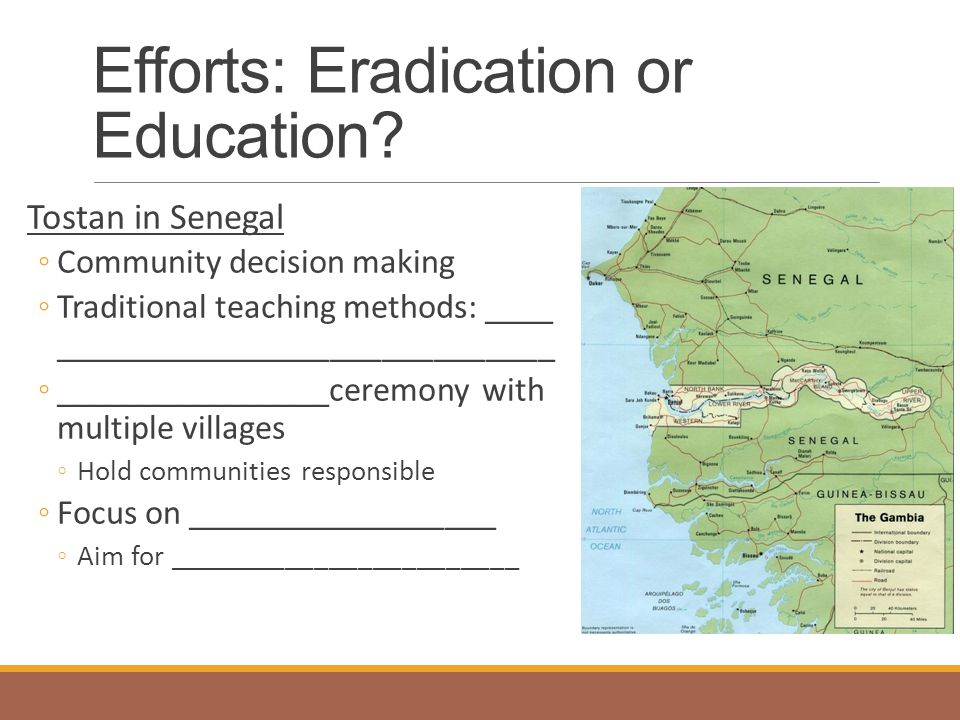 Efforts: Eradication or Education