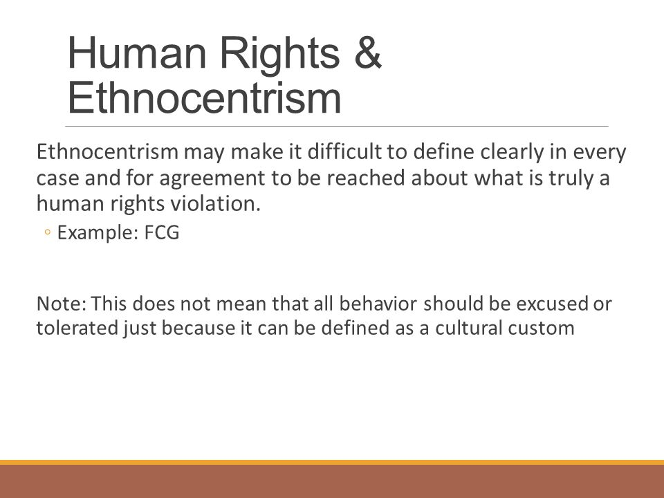 Human Rights & Ethnocentrism