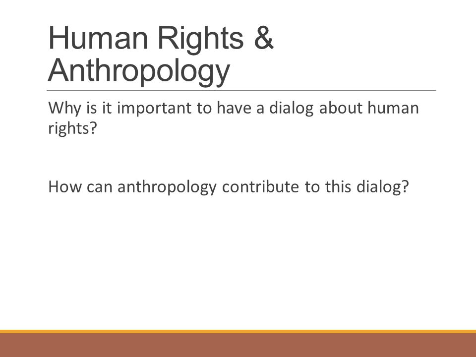 Human Rights & Anthropology