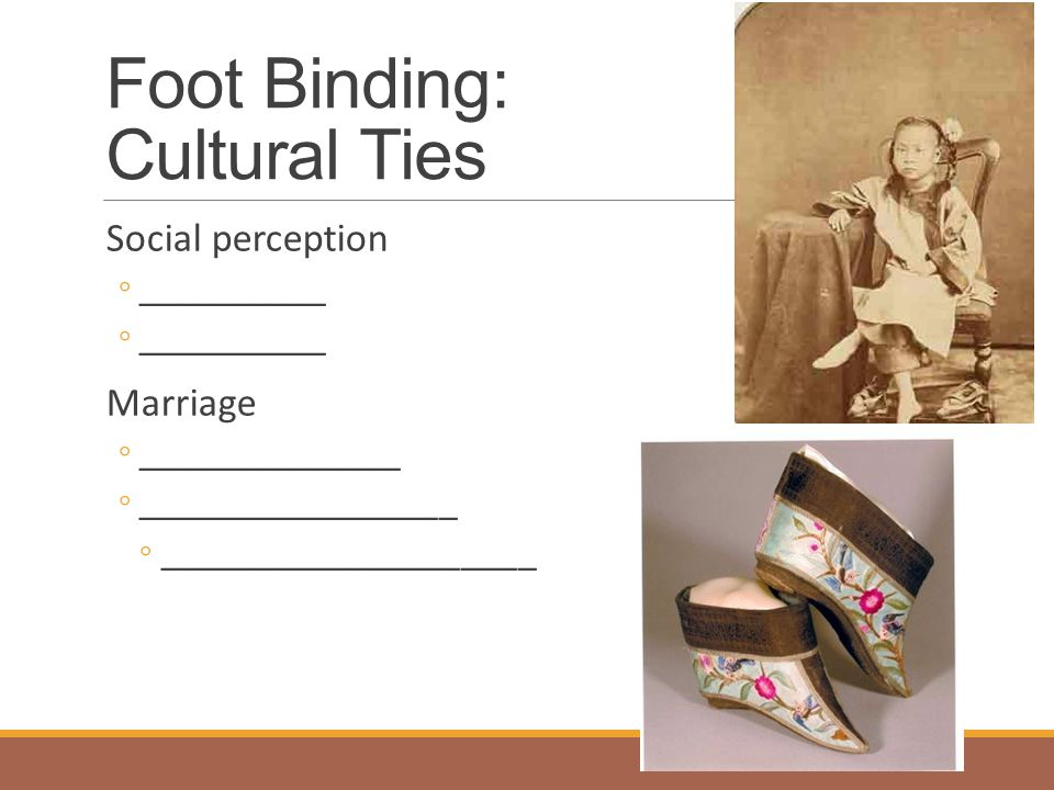Foot Binding: Cultural Ties