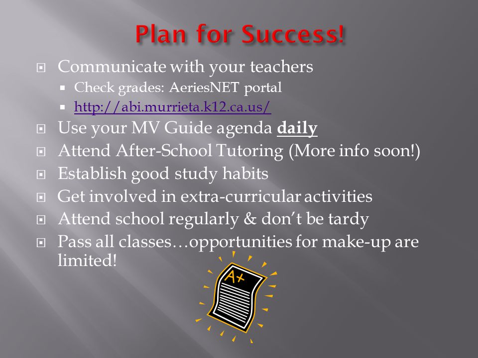 Plan for Success! Communicate with your teachers