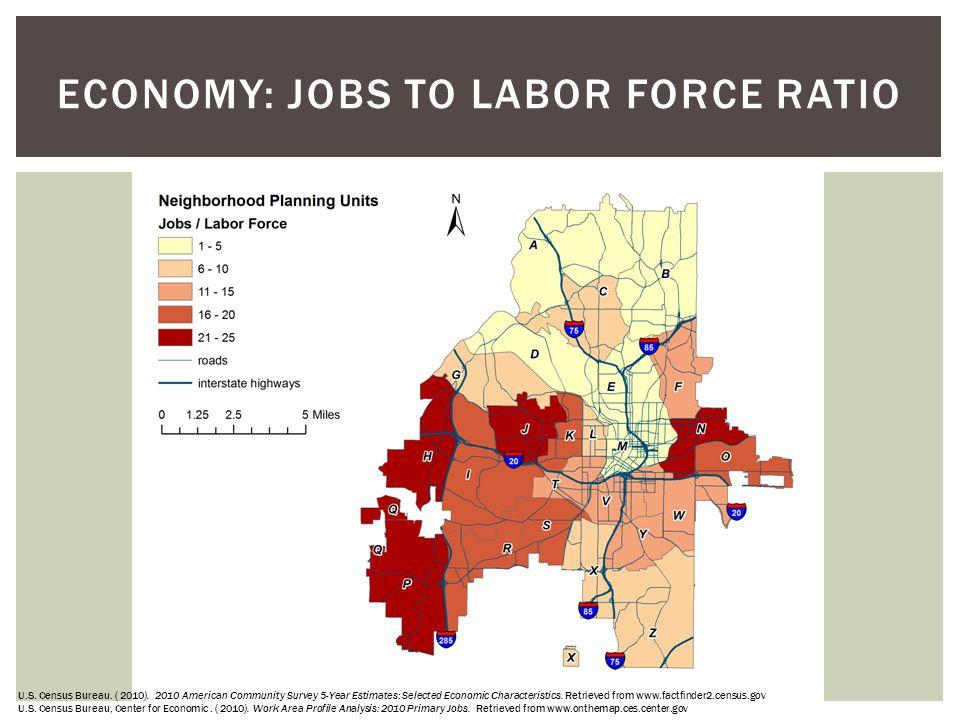 ECONOMY: Jobs to Labor Force Ratio