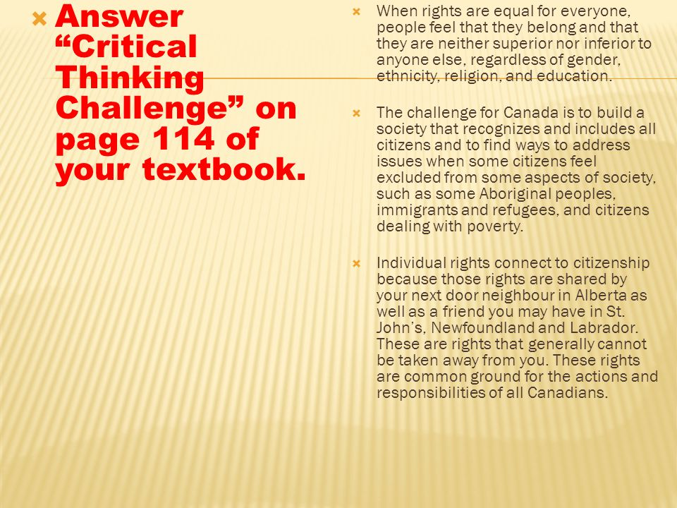 Answer Critical Thinking Challenge on page 114 of your textbook.