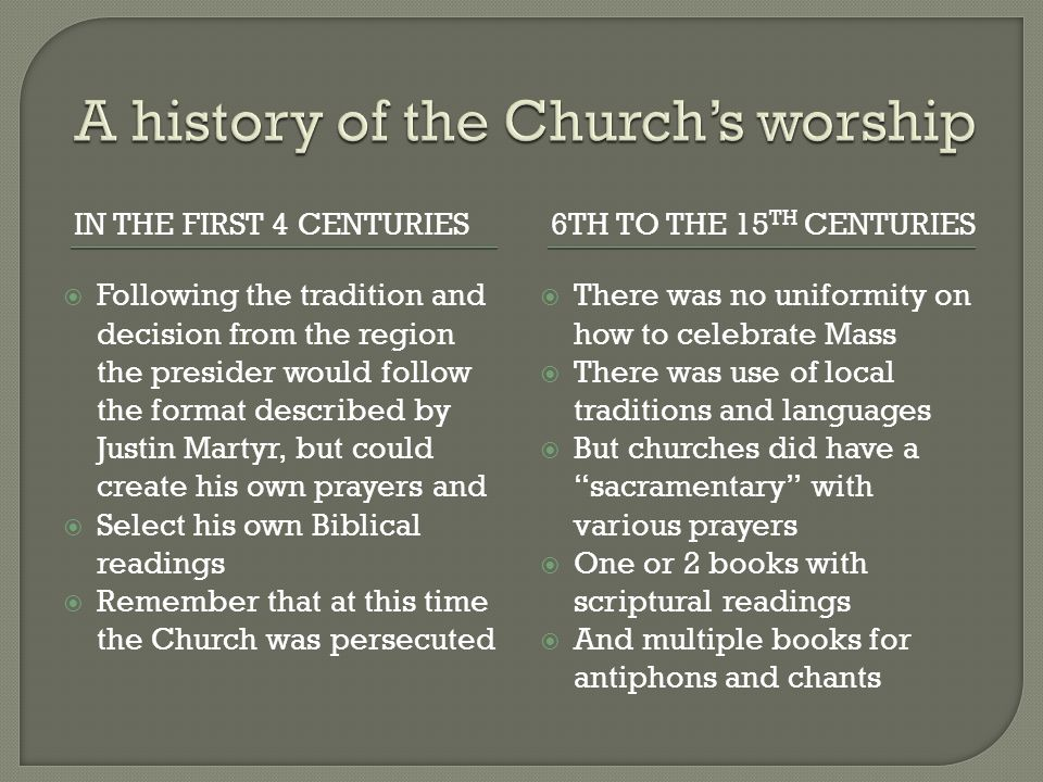 A history of the Church's worship