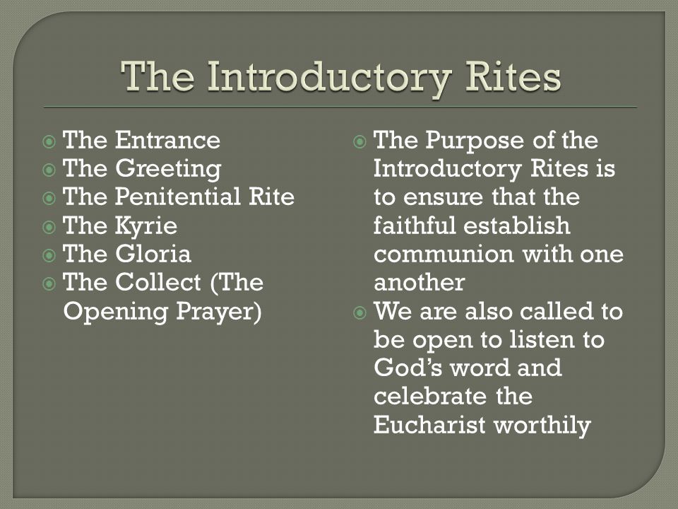 The Introductory Rites