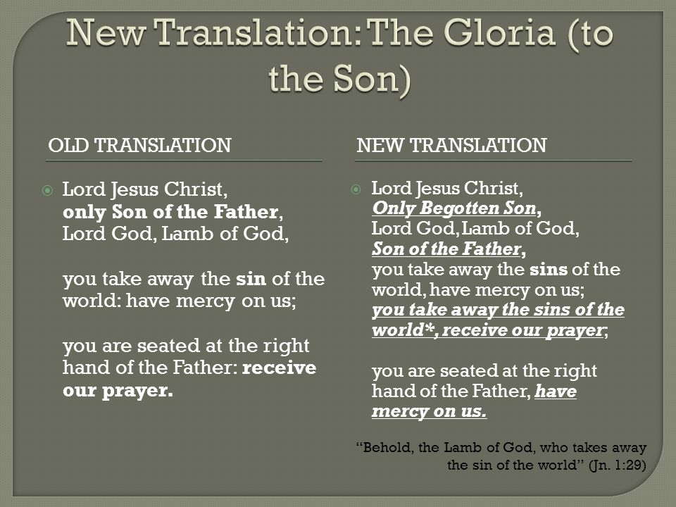 New Translation: The Gloria (to the Son)