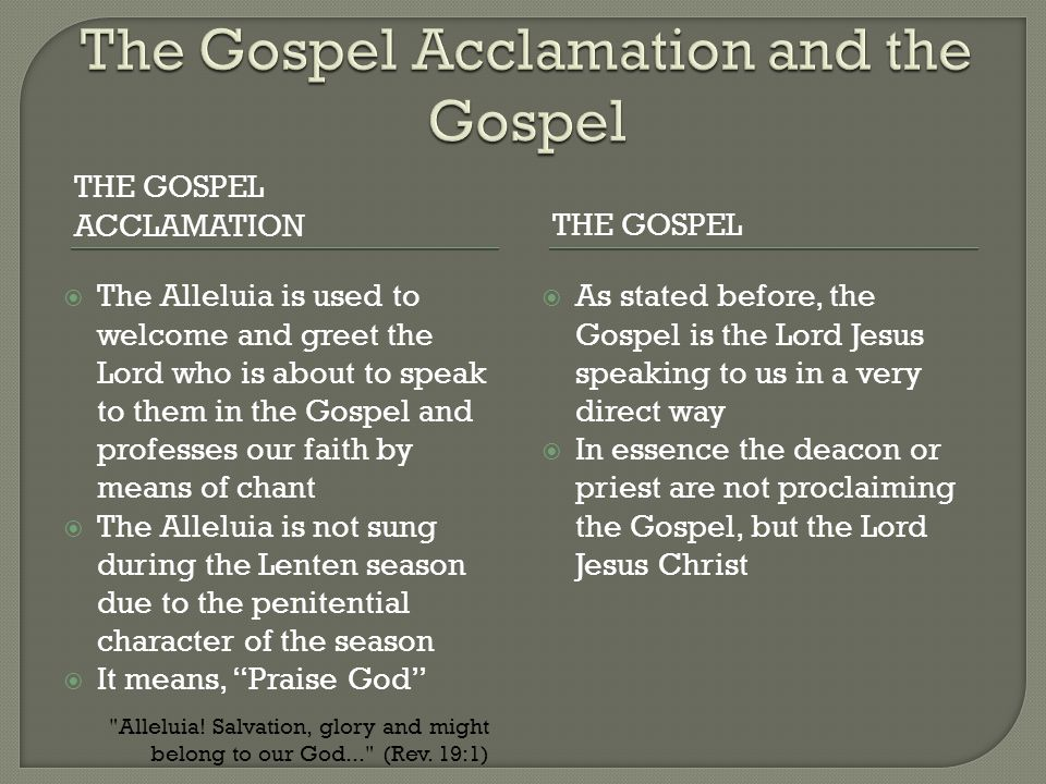 The Gospel Acclamation and the Gospel