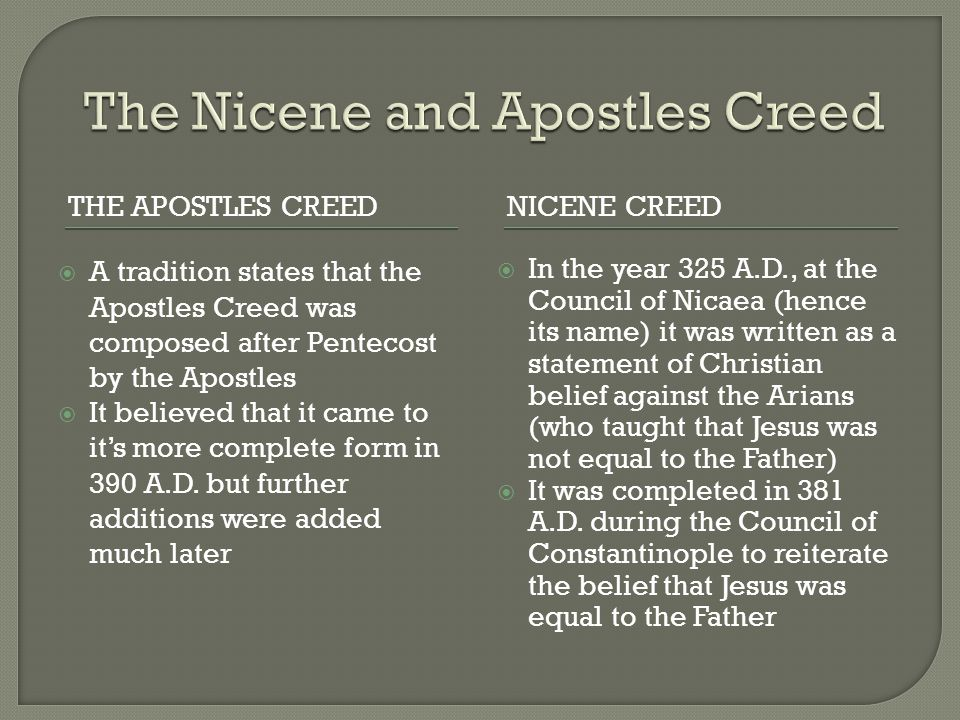 The Nicene and Apostles Creed