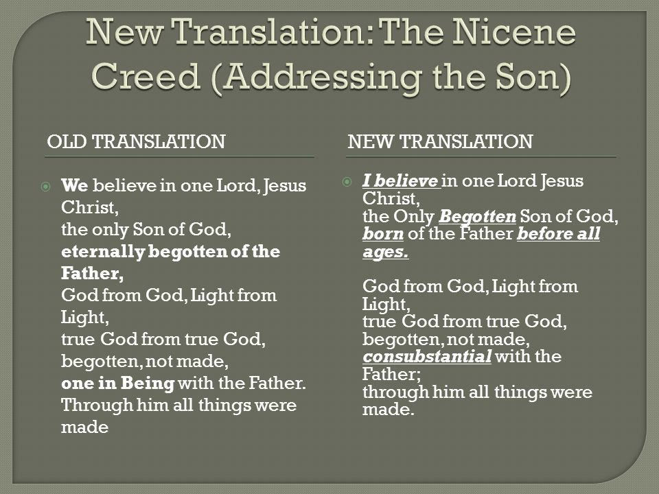 New Translation: The Nicene Creed (Addressing the Son)