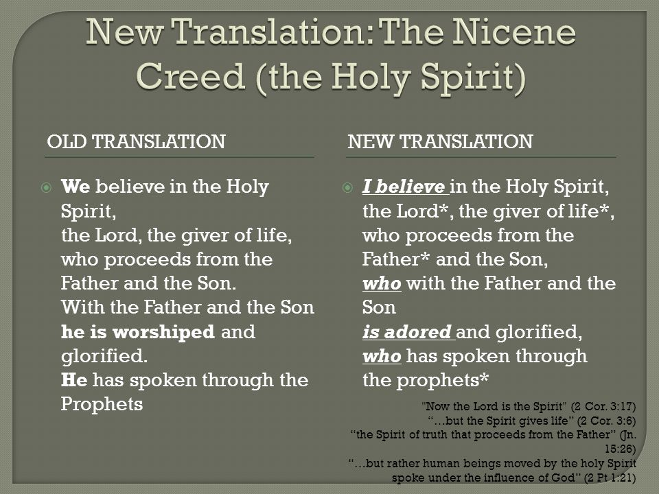 New Translation: The Nicene Creed (the Holy Spirit)