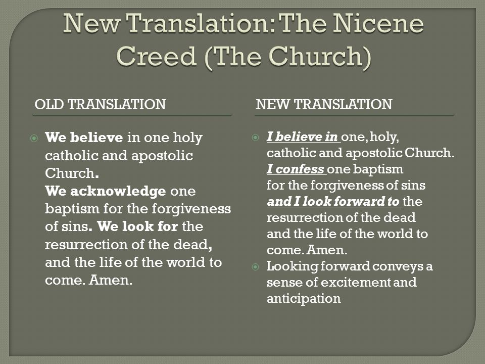 New Translation: The Nicene Creed (The Church)