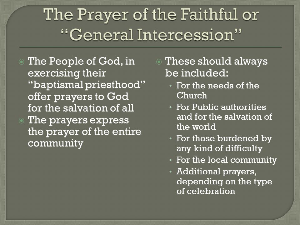 The Prayer of the Faithful or General Intercession